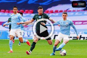 ไฮไลท์คู่เด็ด Carabao Cup แมนเชสเตอร์ ซิตี้ 1-0 ท็อตแนม ฮ็อตสเปอร์ส วันที่ 25-4-2021 - LivescoresFB