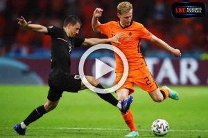 Read more about the article ไฮไลท์คู่เด็ด ฟุตบอลยูโร 2020 (กลุ่มC) เนเธอร์แลนด์ 2-0 ออสเตรีย /// 18-6-2021