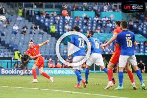 Read more about the article ไฮไลท์คู่เด็ด ฟุตบอล ยูโร 2020 (กลุ่มA) อิตาลี 1-0 เวลส์ /// 20-6-2021